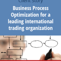 Business Process Optimization for one of the leading international trading organizations