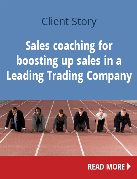 Sales coaching for boosting up sales in a Leading Trading Company, member of one of the Premier Groups of Companies